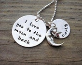 I Love You To The Moon And Back - Sterling Silver Hand Stamped Necklace