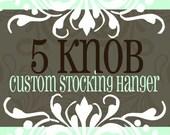 5 knob/hook STOCKING HANGER