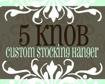 5 knob/hook STOCKING HANGER