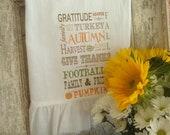 Floursack,Tea Towel, Inspirational With Ruffle, Cottage, Shabby Chic,French, Farmhouse, Fall & Autumn Style