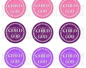 I Am A Child Of God Girly 1 inch round circle digital images sheet for bottle caps, scrapbooking, tags 4X6 digital graphics collage sheet