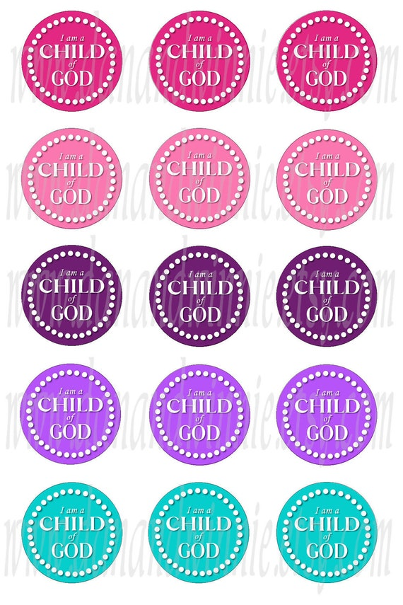 I Am A Child Of God Girly 1 Inch Round Circle Digital Images