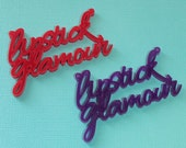 2 x Lipstick Glamour laser cut pendants - any colour