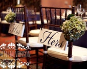 Mr. and Mrs. Chair Signs with His & Hers on the back.  6 x 12 in. Seating Signs, 2-sided Wedding Signs, Photo Prop.