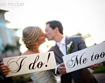 I Do & Me Too with Thank You. Thank You Cards and Wedding Photo Props, Wedding Bridal Signs.  8 X 16 inches, 2 signs, 2-sided.