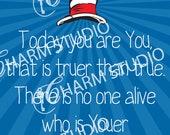 12x18 Dr Seuss Youer Print