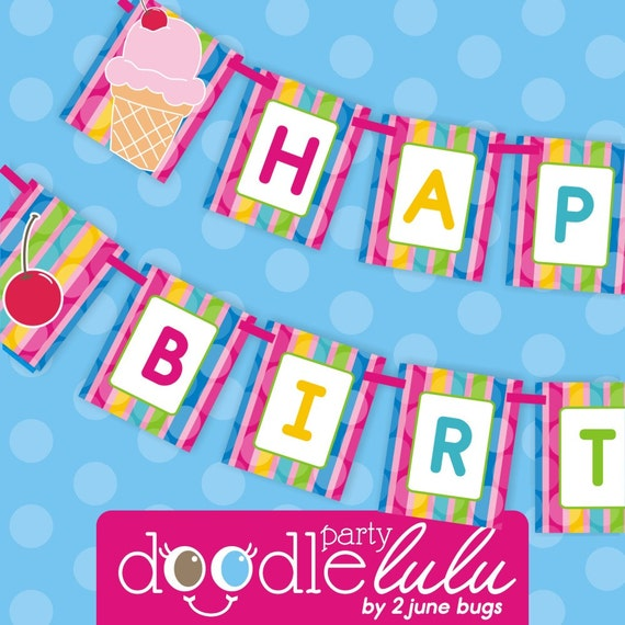 INSTANT DOWNLOAD DIY Printable Ice Cream Party Happy Birthday Banner from Doodlulu by 2 june bugs