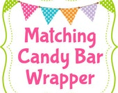 Printable Candy Bar Wrapper - Match any design in our shop - Customizable