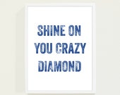Royal Blue Typography Poster - Shine on You Crazy Diamond Navy Blue Modern Wall Art Indigo - Song Lyrics Print in Olympic Blue