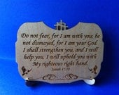 Isaiah 41:10 Wood Plaque with Stand