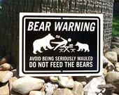 Bear Warning Sign 12x9 inch Do Not Feed The Bears