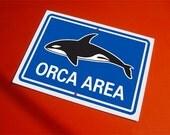 Orca Area Sign