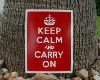 Keep Calm and Carry On Aluminum Sign
