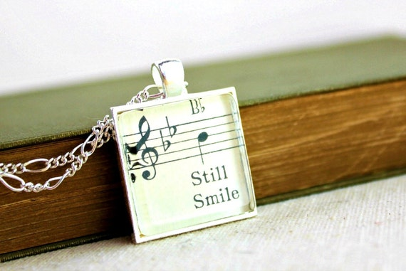 Unique handmade jewelry sheet music necklace for women inspirational uplifting words still smile