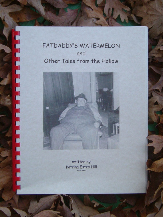Fatdaddy's Watermelon and Other Tales from the Hollow, Fun Southern Book
