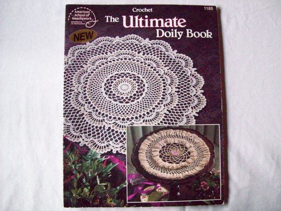 Crocheted Doily Patterns, The Ultimate Doily Book, American School Of Needlework, Thread Crochet pattern