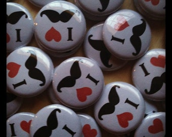 "Mustache Buttons - Set of 20 - I heart Mustache - Mustache Party Pin Back, Flat Back, or Hollow Back - moustache - Party Favors - 1"" Buttons"