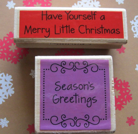 Christmas Rubber Stamps/Seasons Greetings/Have Yourself A Merry Little Christmas