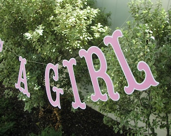 Its A Girl Banner, Baby Shower Banner, Baby Shower Garland, Photo Prop - READY TO SHIP