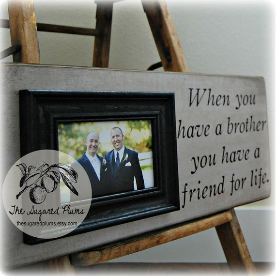 Special Wedding Gift For Brother : BROTHER Gift Personalized Picture Frame 8x20 When You Have a Brother ...