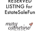 Reserved Listing for EstateSaleFun
