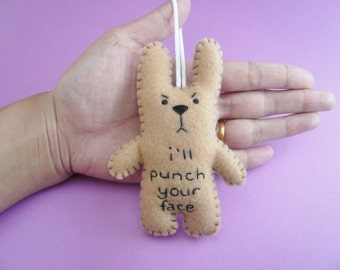 Funny ornaments, I'll punch your face, funny bunny or christmas tree decoration decor