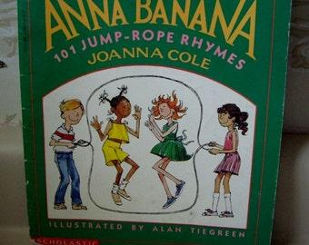ANNA BANANA Book with 101 Jump Rope Rhymes, Scholastics 1991.
