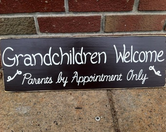Grandchildren Welcome Parents by Appointment only SIGN Subway Style CUSTOM Distressed primitive Hand-painted Wooden 7x22 WHAGN