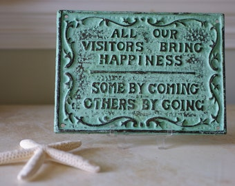 Home Decor Visitor Sign - Cast Iron Coming & Going Sign - Green Patina