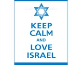 Keep Calm and LOVE ISRAEL Poster 13x19 (Bluebell featured--56 colors to choose from)