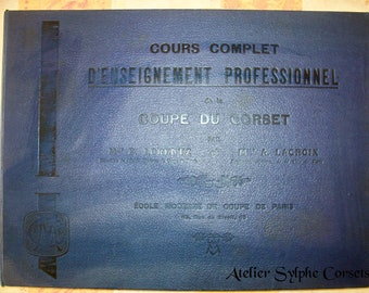 Full 151 photos by downloading internet file for antique 1911 book Cours complet d'enseignement professionnel de la coupe du corset Lorentz