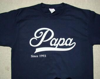 Papa Tee Shirt - Personalized - You pick name and year -Papa Christmas gift- custom printed tee shirt