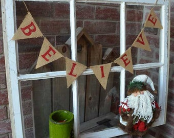 BELIEVE Banner, Believe Bunting, Believe Mini Burlap Banner, Believe Garland, Christmas Banner, Christmas Bunting, Christmas Decoration