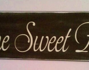 Home Sweet Home Hand painted  Wood Sign- Vinyl Lettering wall words graphics Home decor itswritteninvinyl