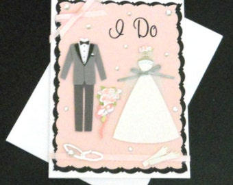 "Wedding ""I Do"" Blank Greeting Card - Bride, Groom, Bridal, Marriage, Tuxedo, Dress, Gloves, Bouquet, Rings, Pink, Gray, Silver, Black, White"