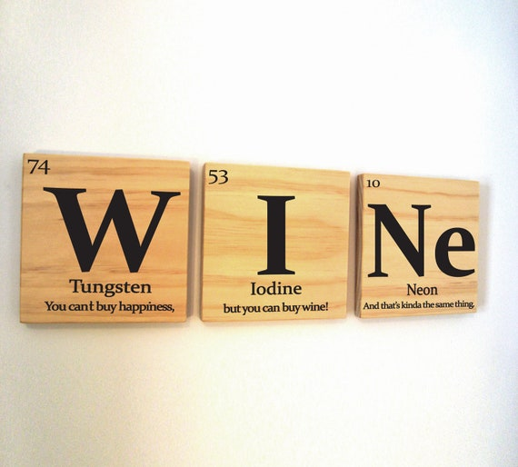 Periodic table of elements wine wooden tile wall art with for Table quotes