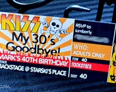 Birthday INVITE - Rocker Party - Concert Ticket INVITE - KISS my 30s Goodbye - Rocker Happy Birthday Invite - Invitation Design