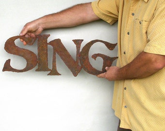 Sing wall art sign metal - steel wall art - choose your color with rust patina - sing art - musical wall art