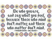 """Dr. Seuss Inspired """"Be Who You Are"""" Cross Stitch Chart"""