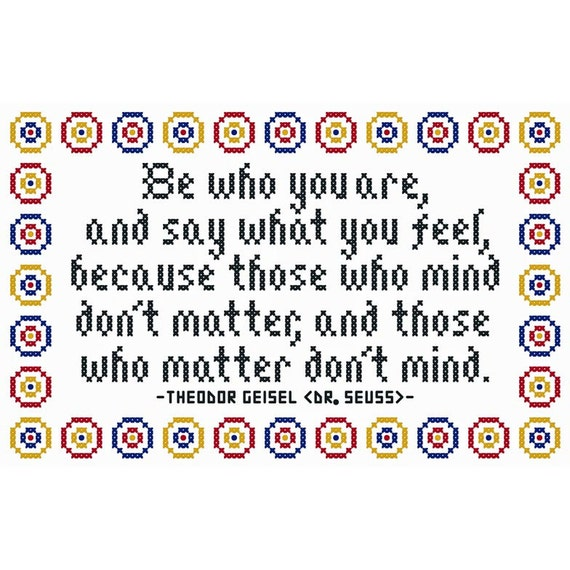 "Dr. Seuss Inspired ""Be Who You Are"" Cross Stitch Chart"