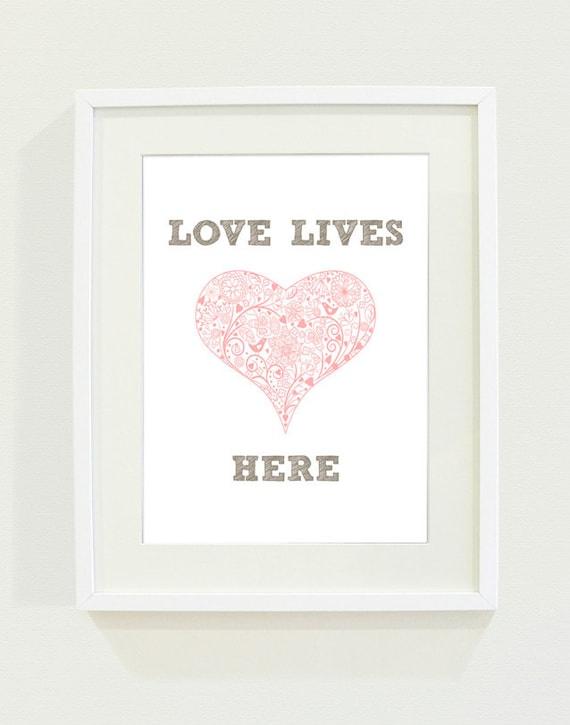 Love Lives Here Art Print // 8 x 10