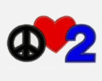 Peace Love  Numbers 1-9...Embroidery Applique Design...Two sizes for multiple hoops...Item 1405...INSTANT DOWNLOAD