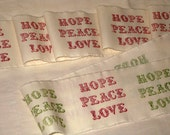 Muslin Vintage Inspired Hope Peace Love Hand Stamped Muslin Ribbon ECS