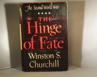 The Hinge of Fate The Second World War  Winston Churchill