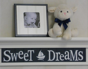 "Nautical Nursery Navy Blue Nursery Decor - Sweet Dreams on 24"" White or (Off White) Shelf - Sailboat Nursery Wall Art"