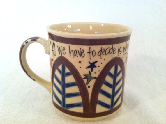"""J.R.R. Tolkien """"All we have to decide is what to do with the time that is given us"""" LOTR Literary Quote Mug - Hand Painted Brown and Taupe"""