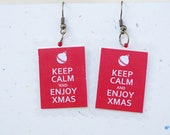 christmas earrings, keep calm, FREE SHIPPING, red, laminated paper jewelry, gift for her, gift under  15