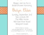 Orange baby shower invitations, orange and turquoise Polka dots Bridal shower, party printables, printable invitations