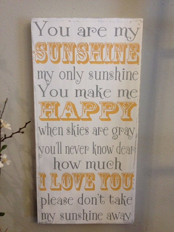 You are my sunshine - handpainted wood sign