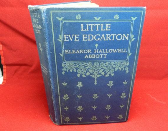 Antique Book Little Eve Edgarton 1914